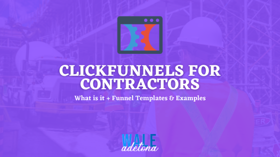 Clickfunnels for Contractors (Guide & Funnel Templates)