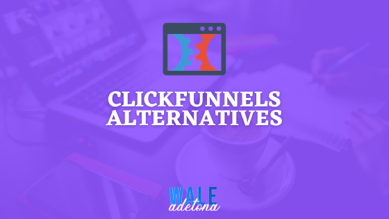 13 Best Clickfunnels Alternatives & Competitors in 2021