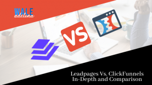 Leadpages vs ClickFunnels: In-Depth Review and Comparison (2021)